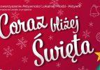 """""""Coraz bliżej Święta""""."""