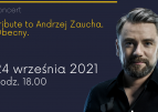 """Kuba Badach z koncertem """"Tribute to Andrzej Zaucha. Obecny"""""""